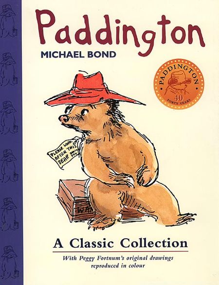 Paddington, A Classic Collection - Michael Bond, Illustrated by Peggy Fortnum
