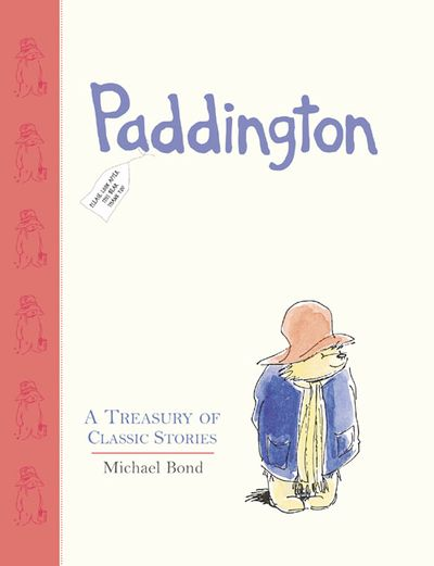 Paddington Treasury - Michael Bond, Illustrated by Peggy Fortnum