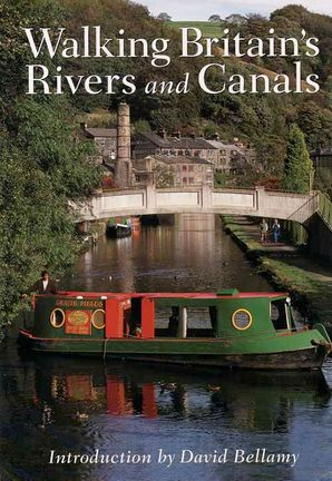 Walking Britain's Rivers and Canals