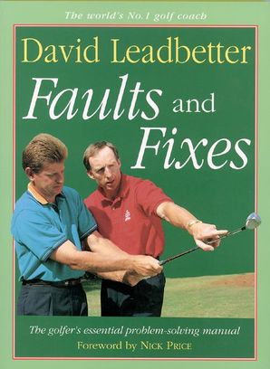 Faults and Fixes Paperback  by David Leadbetter