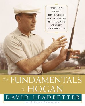 The Fundamentals of Hogan Hardcover  by David Leadbetter
