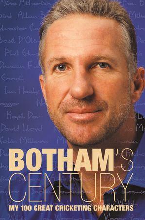 Botham's Century Paperback  by Ian Botham