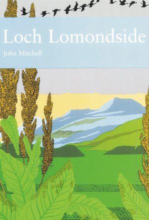 Loch Lomondside Hardcover  by John Mitchell
