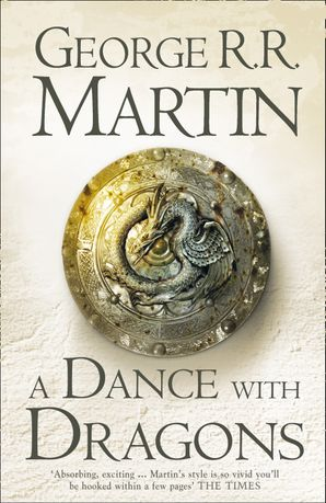 A Dance With Dragons (A Song of Ice and Fire, Book 5) Hardcover  by