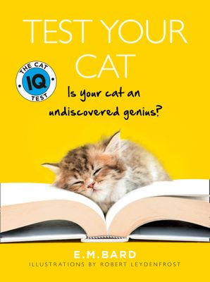 Test Your Cat: The Cat IQ Test Paperback New edition by E. M. Bard