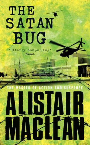 The Satan Bug Paperback  by