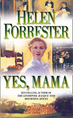 Yes, Mama Paperback  by Helen Forrester