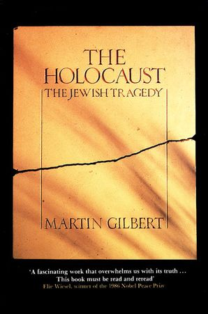 The Holocaust: The Jewish Tragedy Paperback  by Sir Martin Gilbert