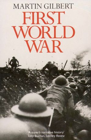 First World War Paperback  by Sir Martin Gilbert