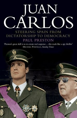 Juan Carlos Paperback  by Paul Preston