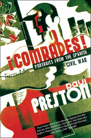 Comrades Paperback  by Paul Preston