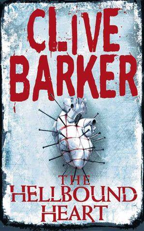 The Hellbound Heart Paperback  by Clive Barker