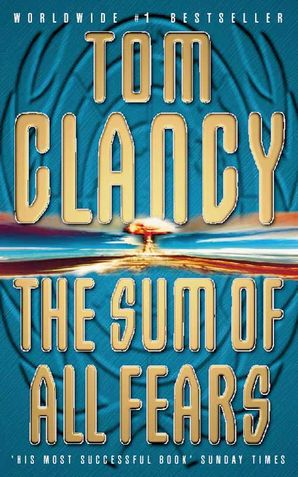 The Sum of All Fears Paperback  by Tom Clancy