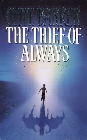 The Thief of Always Paperback  by Clive Barker