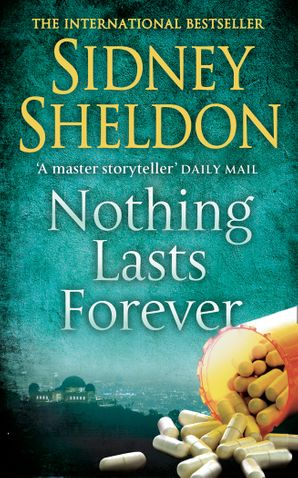 Nothing Lasts Forever Paperback  by Sidney Sheldon