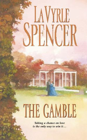 The Gamble Paperback  by LaVyrle Spencer