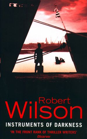 Instruments of Darkness Paperback  by Robert Wilson