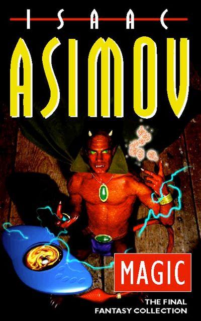 Magic - Isaac Asimov