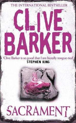 Sacrament Paperback  by Clive Barker