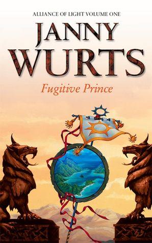 Fugitive Prince Paperback  by Janny Wurts