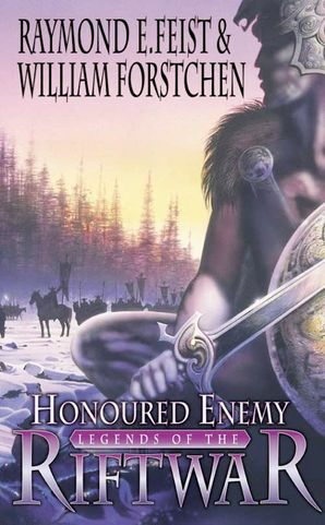 Honoured Enemy (Legends of the Riftwar, Book 1) Paperback  by