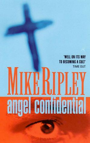 Angel Confidential Paperback  by Mike Ripley