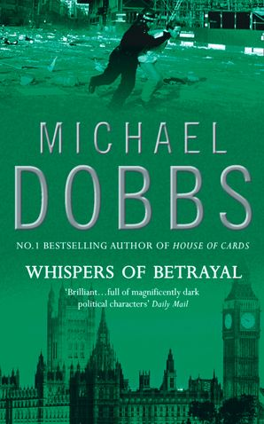 Whispers of Betrayal Paperback  by Michael Dobbs