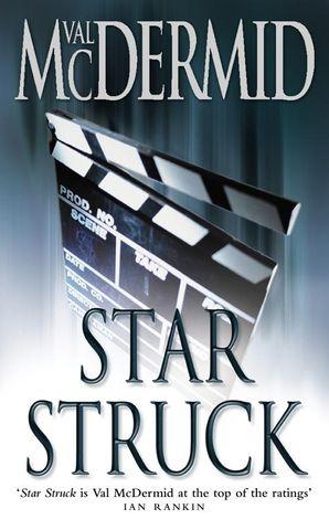 Star Struck (PI Kate Brannigan, Book 6) Paperback  by Val McDermid