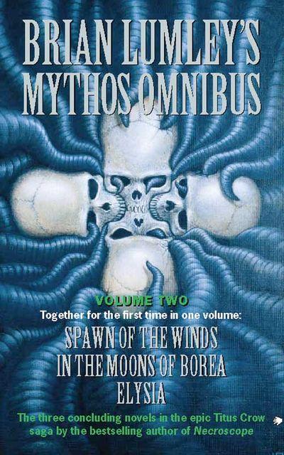 Brian Lumley's Mythos Omnibus II - Brian Lumley