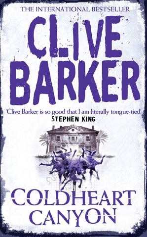 Coldheart Canyon Paperback  by Clive Barker