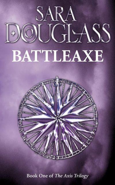 Battleaxe - Sara Douglass