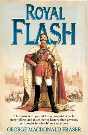 Royal Flash Paperback  by George MacDonald Fraser