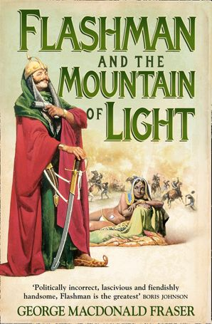 Flashman and the Mountain of Light Paperback  by George MacDonald Fraser