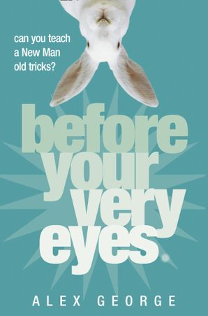 Before Your Very Eyes