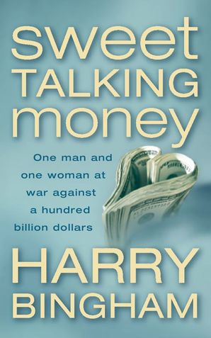 Sweet Talking Money Paperback  by Harry Bingham
