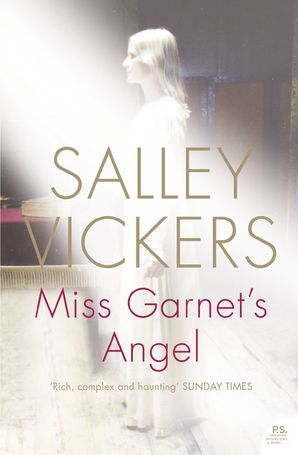 Miss Garnet's Angel Paperback  by Salley Vickers
