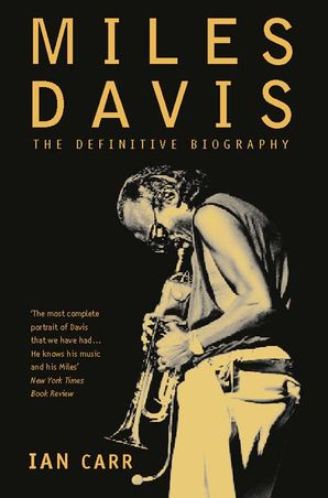 Miles Davis Paperback Revised edition by Ian Carr