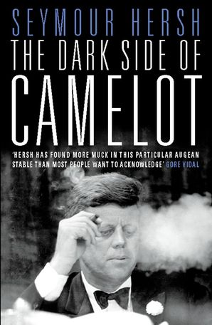 The Dark Side of Camelot Paperback  by