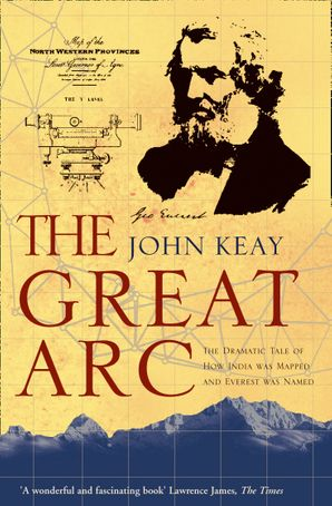 The Great Arc Paperback  by John Keay