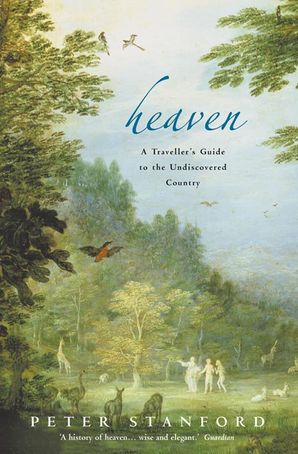 Heaven Paperback  by Peter Stanford