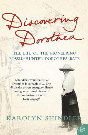 Discovering Dorothea Paperback  by Karolyn Shindler