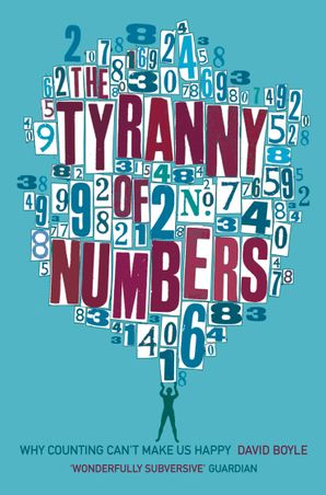 The Tyranny of Numbers Paperback  by David Boyle
