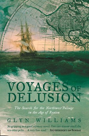 Voyages of Delusion Paperback  by Glyn Williams