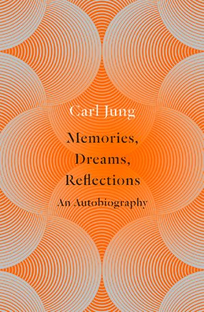 Memories, Dreams, Reflections: An Autobiography Paperback  by C. G. Jung