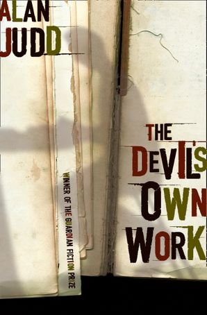 The Devil's Own Work