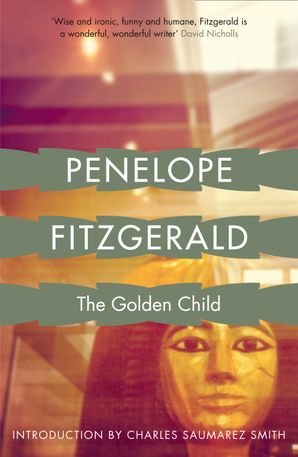The Golden Child Paperback  by Penelope Fitzgerald