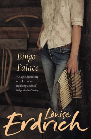 The Bingo Palace Paperback  by Louise Erdrich
