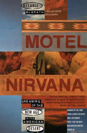 Motel Nirvana Paperback  by Melanie McGrath