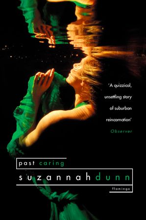 Past Caring Paperback  by Suzannah Dunn