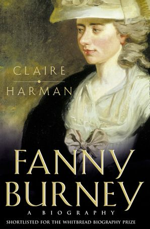 Fanny Burney Paperback  by Claire Harman